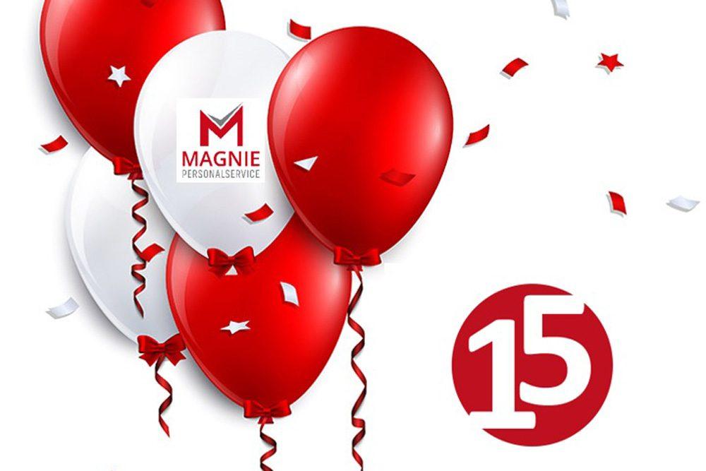 Magnie Personalservice - News - Jubiläum 15 Jahre